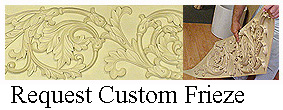 click for Custom Frieze